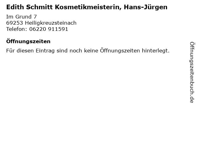 Edith Schmitt Kosmetikmeisterin, Hans-Jürgen in Heiligkreuzsteinach: Adresse und Öffnungszeiten