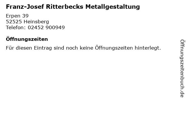Franz-Josef Ritterbecks Metallgestaltung in Heinsberg: Adresse und Öffnungszeiten