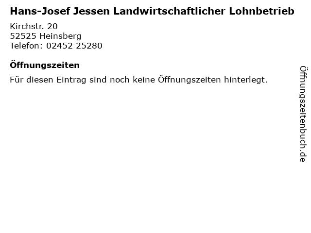Hans-Josef Jessen Landwirtschaftlicher Lohnbetrieb in Heinsberg: Adresse und Öffnungszeiten