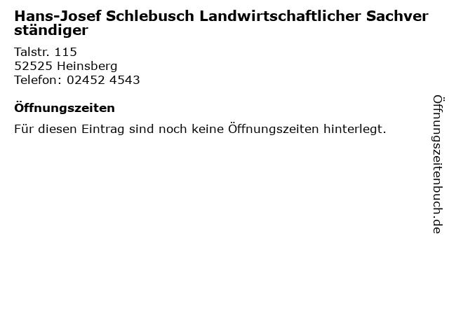 Hans-Josef Schlebusch Landwirtschaftlicher Sachverständiger in Heinsberg: Adresse und Öffnungszeiten