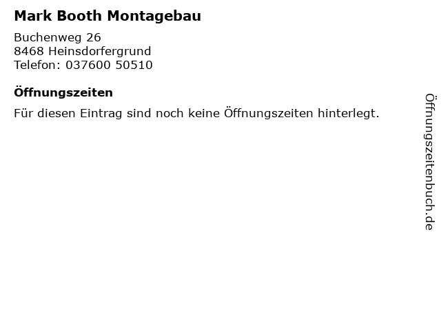 Mark Booth Montagebau in Heinsdorfergrund: Adresse und Öffnungszeiten
