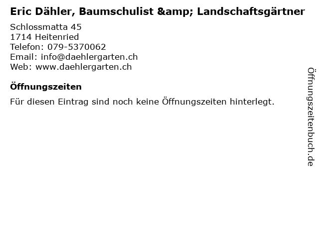 Eric Dähler, Baumschulist & Landschaftsgärtner in Heitenried: Adresse und Öffnungszeiten
