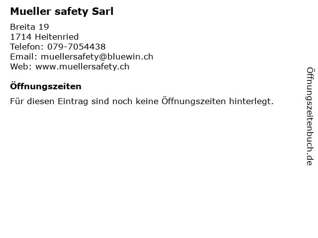 Mueller safety Sarl in Heitenried: Adresse und Öffnungszeiten