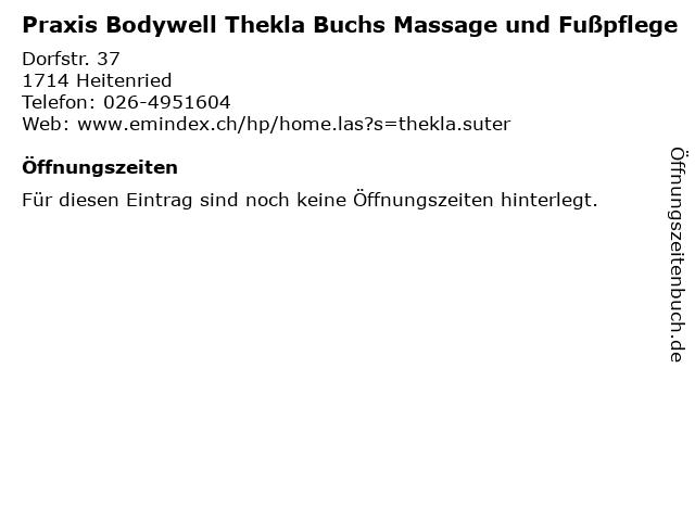 Praxis Bodywell Thekla Buchs Massage und Fußpflege in Heitenried: Adresse und Öffnungszeiten