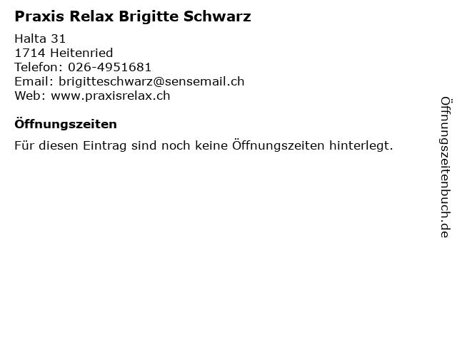 Praxis Relax Brigitte Schwarz in Heitenried: Adresse und Öffnungszeiten