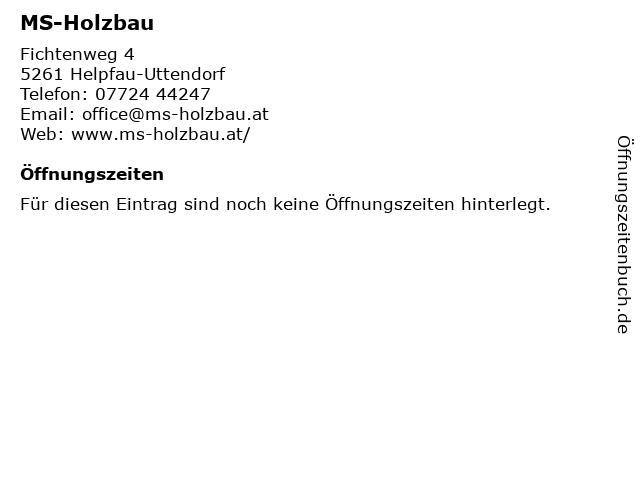 MS-Holzbau in Helpfau-Uttendorf: Adresse und Öffnungszeiten