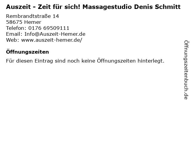 Auszeit - Zeit für sich! Massagestudio Denis Schmitt in Hemer: Adresse und Öffnungszeiten