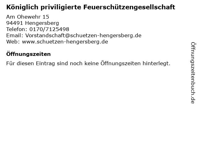 Königlich priviligierte Feuerschützengesellschaft in Hengersberg: Adresse und Öffnungszeiten