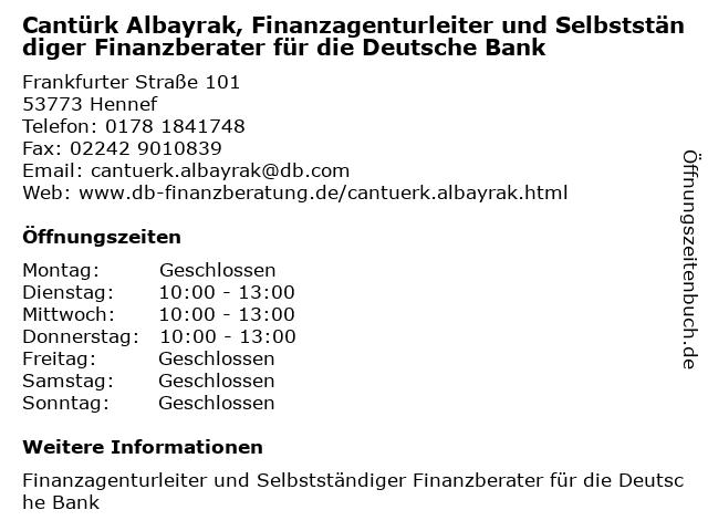 Cantürk Albayrak, Selbstständiger Finanzberater für die Deutsche Bank in Rösrath: Adresse und Öffnungszeiten