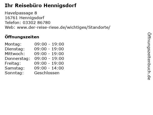 Ihr Reisebüro Hennigsdorf in Hennigsdorf: Adresse und Öffnungszeiten