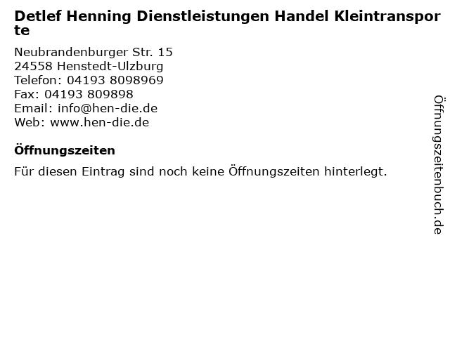 Detlef Henning Dienstleistungen Handel Kleintransporte in Henstedt-Ulzburg: Adresse und Öffnungszeiten