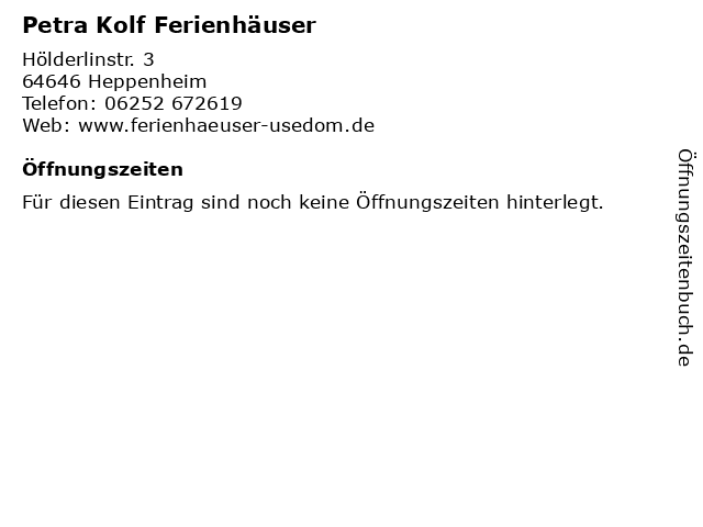 Petra Kolf Ferienhäuser in Heppenheim: Adresse und Öffnungszeiten