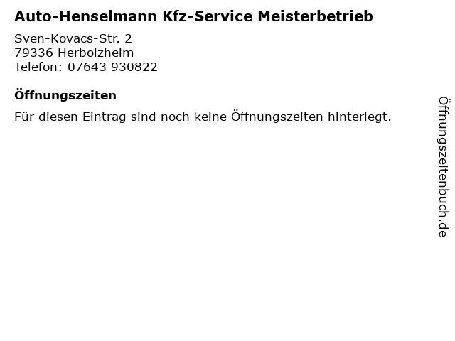 Auto-Henselmann Kfz-Service Meisterbetrieb in Herbolzheim: Adresse und Öffnungszeiten