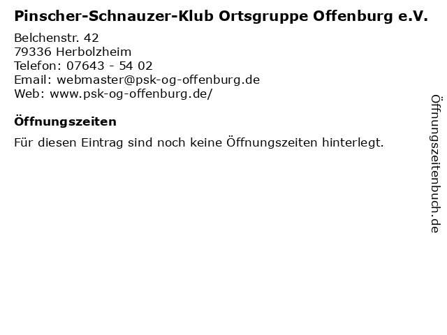 Pinscher-Schnauzer-Klub Ortsgruppe Offenburg e.V. in Herbolzheim: Adresse und Öffnungszeiten