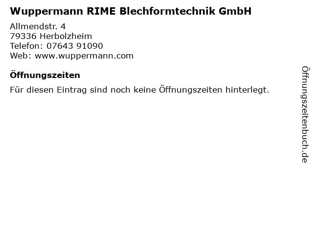Wuppermann RIME Blechformtechnik GmbH in Herbolzheim: Adresse und Öffnungszeiten