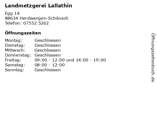 Landmetzgerei Lallathin in Herdwangen-Schönach: Adresse und Öffnungszeiten