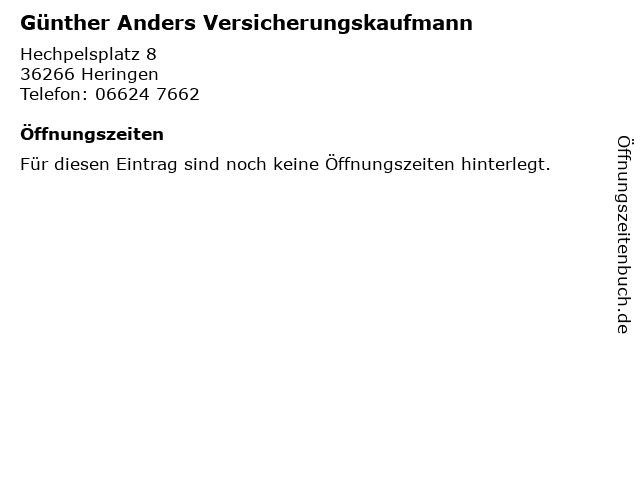 Günther Anders Versicherungskaufmann in Heringen: Adresse und Öffnungszeiten