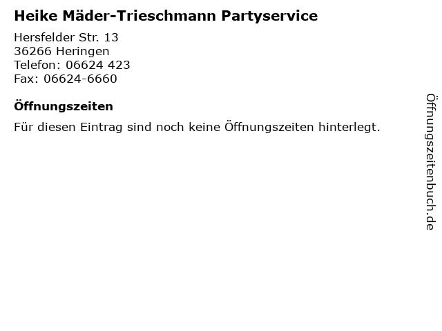 Heike Mäder-Trieschmann Partyservice in Heringen: Adresse und Öffnungszeiten