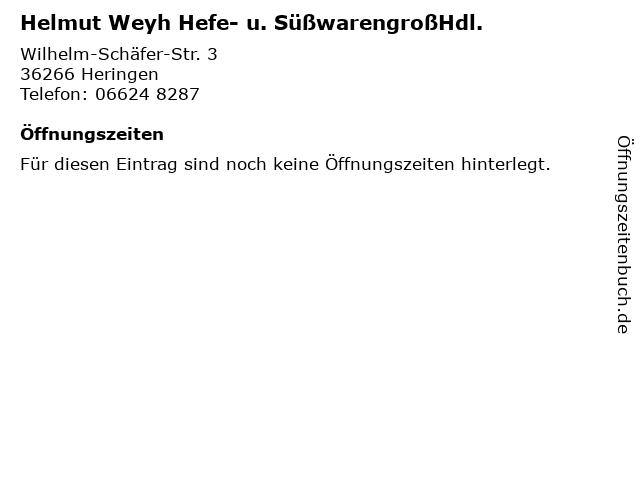 Helmut Weyh Hefe- u. SüßwarengroßHdl. in Heringen: Adresse und Öffnungszeiten