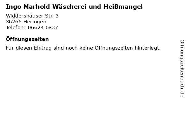 Ingo Marhold Wäscherei und Heißmangel in Heringen: Adresse und Öffnungszeiten