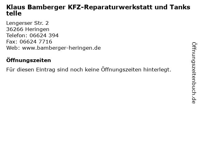 Klaus Bamberger KFZ-Reparaturwerkstatt und Tankstelle in Heringen: Adresse und Öffnungszeiten