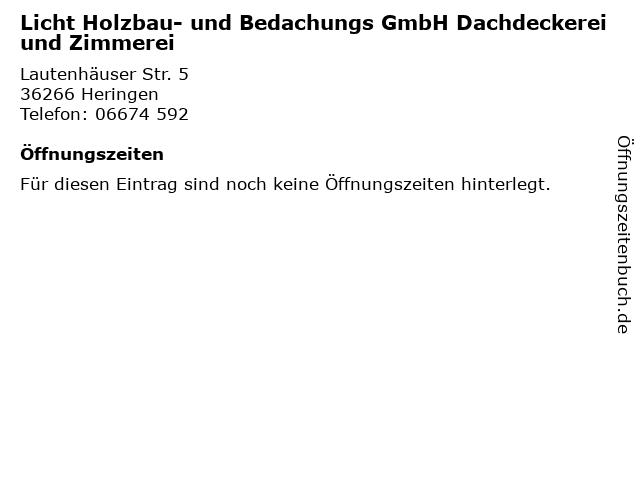 Licht Holzbau- und Bedachungs GmbH Dachdeckerei und Zimmerei in Heringen: Adresse und Öffnungszeiten
