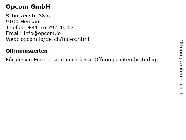 Opcom GmbH in Herisau: Adresse und Öffnungszeiten