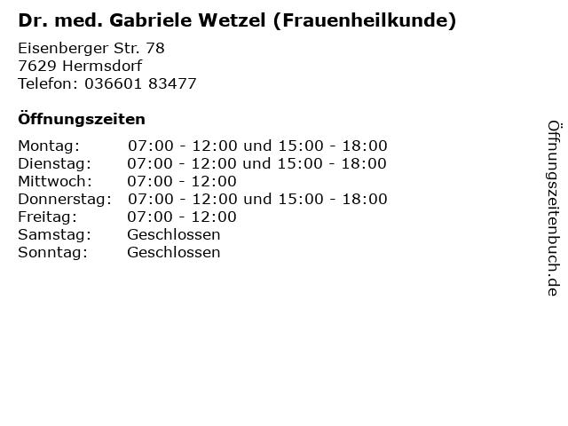 Dr. med. Gabriele Wetzel (Frauenheilkunde) in Hermsdorf: Adresse und Öffnungszeiten