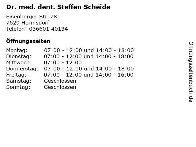 Dr. med. dent. Steffen Scheide in Hermsdorf: Adresse und Öffnungszeiten