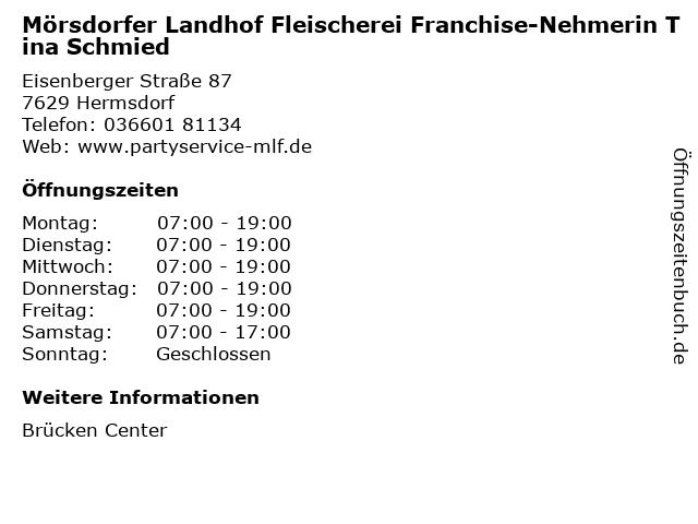 Mörsdorfer Landhof Fleischerei GmbH in Hermsdorf: Adresse und Öffnungszeiten