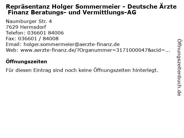 Repräsentanz Holger Sommermeier - Deutsche Ärzte Finanz Beratungs- und Vermittlungs-AG in Hermsdorf: Adresse und Öffnungszeiten