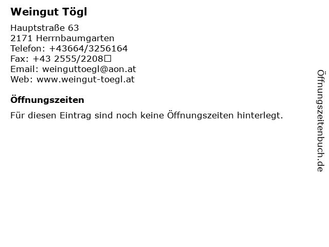 Weingut Tögl in Herrnbaumgarten: Adresse und Öffnungszeiten