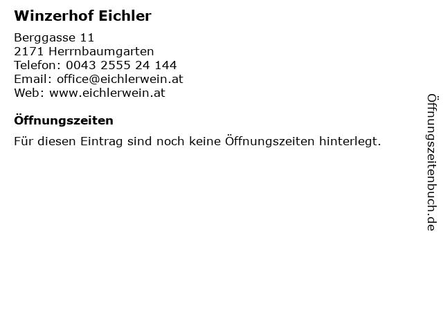 Winzerhof Eichler in Herrnbaumgarten: Adresse und Öffnungszeiten