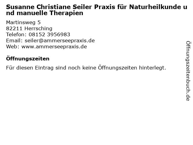 Susanne Christiane Seiler Praxis für Naturheilkunde und manuelle Therapien in Herrsching: Adresse und Öffnungszeiten