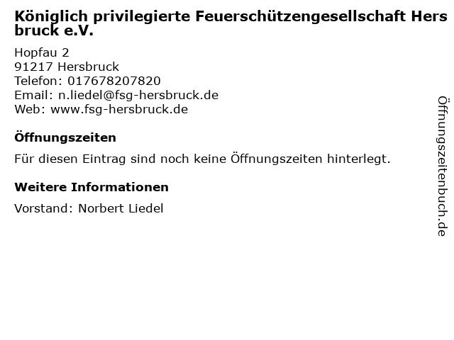 Königlich privilegierte Feuerschützengesellschaft Hersbruck e.V. in Hersbruck: Adresse und Öffnungszeiten