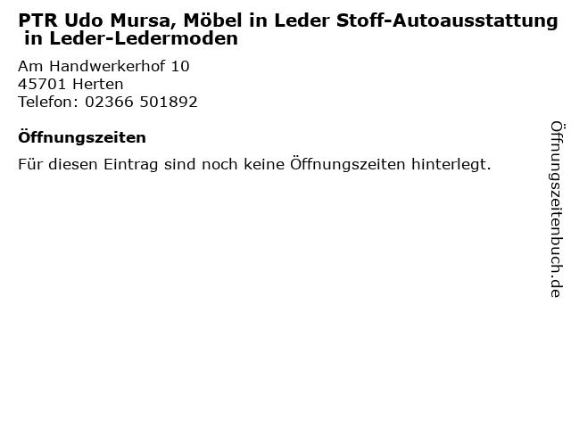 PTR Udo Mursa, Möbel in Leder Stoff-Autoausstattung in Leder-Ledermoden in Herten: Adresse und Öffnungszeiten