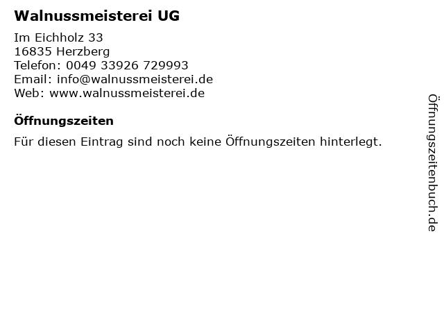 Walnussmeisterei UG in Herzberg: Adresse und Öffnungszeiten