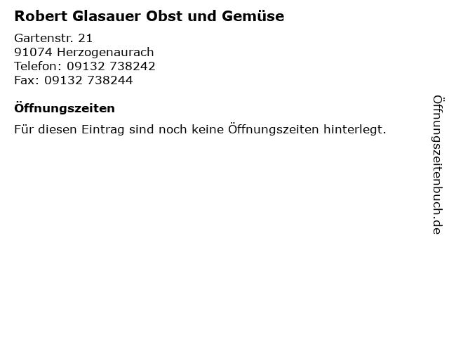Robert Glasauer Obst und Gemüse in Herzogenaurach: Adresse und Öffnungszeiten