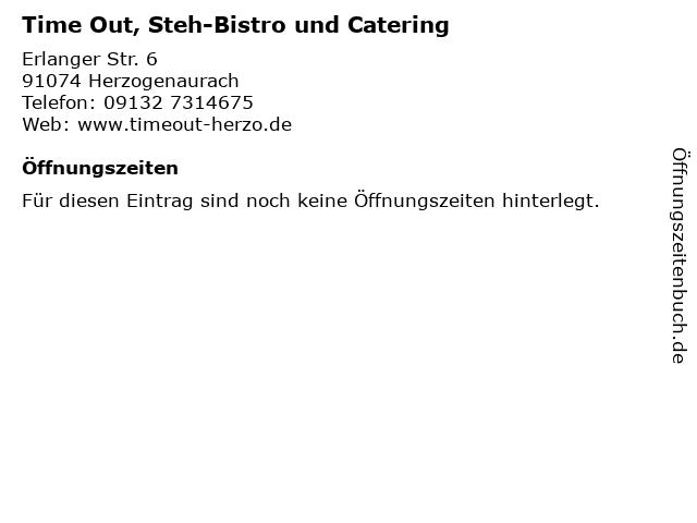 Time Out, Steh-Bistro und Catering in Herzogenaurach: Adresse und Öffnungszeiten