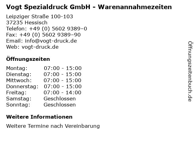 Vogt Spezialdruck GmbH - Warenannahmezeiten in Hessisch: Adresse und Öffnungszeiten