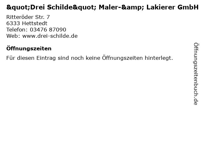 """""""Drei Schilde"""" Maler-& Lakierer GmbH in Hettstedt: Adresse und Öffnungszeiten"""
