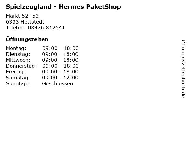 Spielzeugland - Hermes PaketShop in Hettstedt: Adresse und Öffnungszeiten