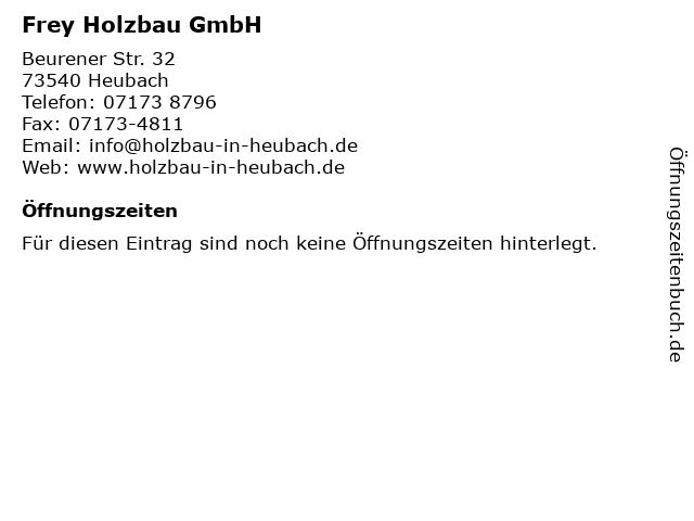 Frey Holzbau GmbH in Heubach: Adresse und Öffnungszeiten
