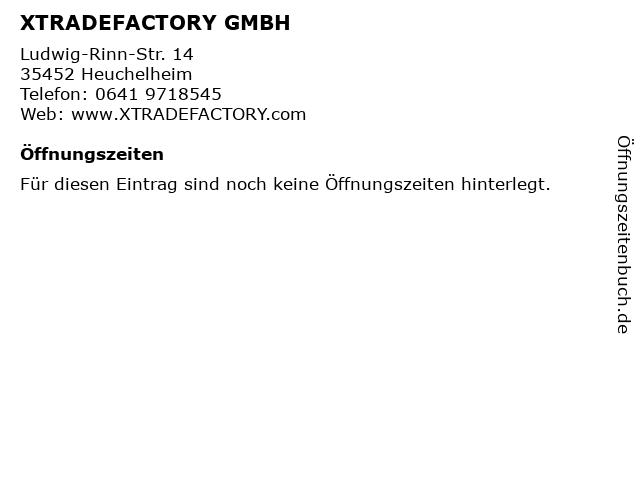 ᐅ Offnungszeiten Xtradefactory Gmbh Ludwig Rinn Str 14 In