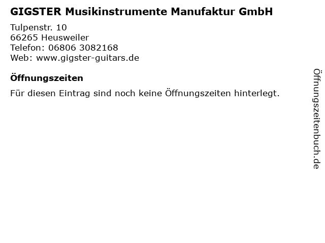 GIGSTER Musikinstrumente Manufaktur GmbH in Heusweiler: Adresse und Öffnungszeiten