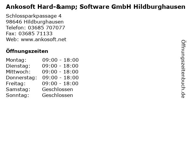 Ankosoft Hard-& Software GmbH Hildburghausen in Hildburghausen: Adresse und Öffnungszeiten