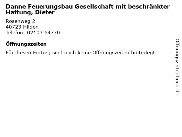 Danne Feuerungsbau Gesellschaft mit beschränkter Haftung, Dieter in Hilden: Adresse und Öffnungszeiten
