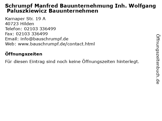 Schrumpf Manfred Bauunternehmung Inh. Wolfgang Paluszkiewicz Bauunternehmen in Hilden: Adresse und Öffnungszeiten