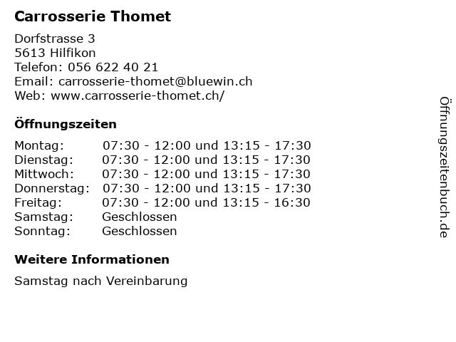 Carrosserie Thomet in Hilfikon: Adresse und Öffnungszeiten