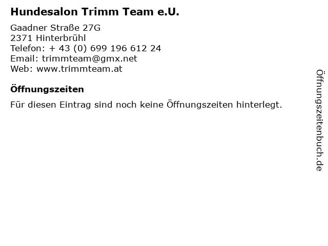 Hundesalon Trimm Team e.U. in Hinterbrühl: Adresse und Öffnungszeiten